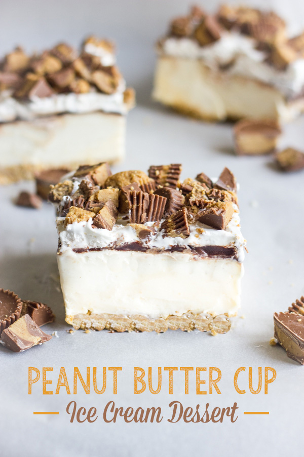 Peanut Butter Cup Ice Cream Dessert - Lovely Little Kitchen